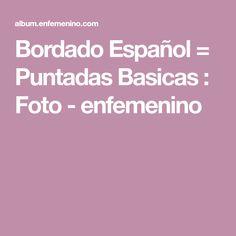 Bordado Español = Puntadas Basicas : Foto - enfemenino