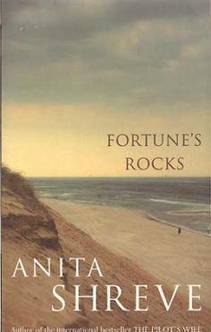 48) Fortune's Rocks by Anita Shreve Finished 25/04/17