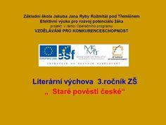 """Literární výchova 3.ročník ZŠ """" Staré pověsti české"""" - ppt stáhnout Nasa, Software"""