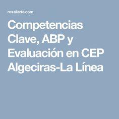 Competencias Clave, ABP y Evaluación en CEP Algeciras-La Línea