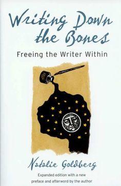 Writing Down the Bones by Natalie Goldberg. (WTR)