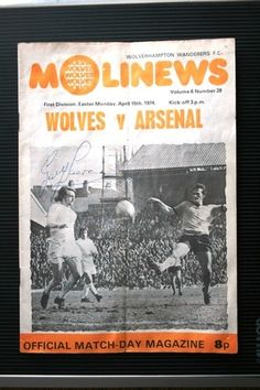 FOOTBALL PROGRAMME WOLVES ARSENAL 73/74 DIV1 AUTOGRAPHS Wolverhampton Wanderers Fc, Football Program, Historical Images, Arsenal, Wolves, Magazines, First Love, Sport, Antiques