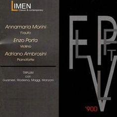 CD - Annamaria Morini (flauto), Enzo Porta (violino), Adriano Ambrosini (piano) - [Triplum] --- iTunes --- Amazon
