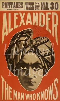 Vintage poster - Alexander, The Man Who Knows Art Print by Vintage Images - X-Small Vintage Circus Posters, Old Posters, Carnival Posters, Vintage Advertising Posters, Vintage Carnival, Vintage Advertisements, Travel Posters, Carnival Signs, Retro Posters