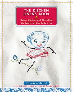 I have this book. If you love vintage kitchen linens this is a must have!