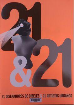 21 & 21 : 21 diseñadores de Cibeles & 21 artistas urbanos : [exposición] / [textos, Bruno Galindo, Macarena Blanchón]