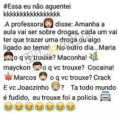Piada do Joãozinho: Drogas na escola World Images, Tumblr Quotes, Bad Mood, Just Smile, Puns, Sarcasm, Texts, Funny Jokes, Lol