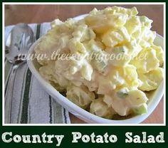 The Country Cook: Country Potato Salad (Ingredients, Yukon Gold Potatoes, Mayonnaise, White Vinegar, Yellow Mustard, Chicken Stock or Broth, Salt, Pepper, Celery, Onion & Hard Boiled Eggs.)