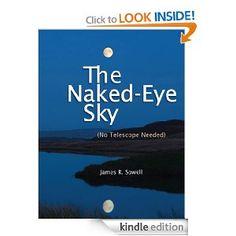 The Naked-Eye Sky: James Sowell: Amazon.com: Kindle Store - KMK