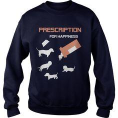 Prescription For Happiness DACHSHUND WIENER Dog Dad Mom Lady Man Men Women Woman Wife Girl Boy Lover