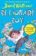 Billionaire Boy by David Walliams - Joe's rich. Really, really rich. He's the wealthiest twelve-year-old in the land. But Joe isn't happy. Why not? Because he's got a billion pounds… and not a single friend. But then someone comes along, someone who likes Joe for Joe, not for his money. The problem is, Joe's about to learn that when money is involved, nothing is what it seems.