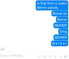 Lol me and my friend were talking about bart bakers parodys and this happend what does Beiner even mean lol