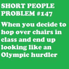 All the fun, none of the medals. #petite #short_girl #problems