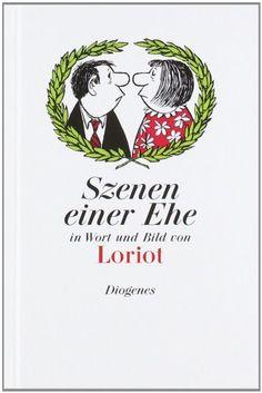 Szenen einer Ehe in Wort und Bild: Amazon.de: Loriot: Bücher