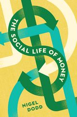 The Social Life of Money, Nigel Dodd (Princeton University Press, September 2014). Questions about the nature of money have gained a new urgency in the aftermath of the global financial crisis. Even as many people have less of it, there are more forms and systems of money, from local currencies and social lending to mobile money and Bitcoin. Yet our understanding of what money is--and what it might be--hasn't kept pace...