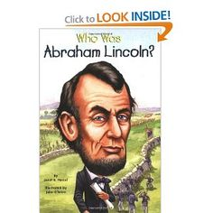 Who Was Abraham Lincoln? (Turtleback School & Library Binding Edition) by Janet Pascal 0606040064 9780606040068 Reading Levels, Love Reading, Who Was Abraham Lincoln, Childrens Ebooks, Penguin Books, Book Nooks, Great Books, Memoirs, Biography