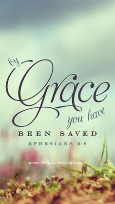 ❥ By grace and grace alone. Bless His holy name! Ephesians 2:8