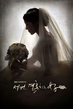 """""""THE WOMAN WHO MARRIED THREE TIMES"""" (aka Thrice Married Woman) ~ Synopsis: This drama explores different perspectives on love, marriage, and divorce between the parents' generation and today's generation. The younger sister Oh Eun-Soo gets married for the second time after her first marriage fails, while her outwardly cold older sister Oh Hyun-Soo has a crush on a guy with commitment issues. 