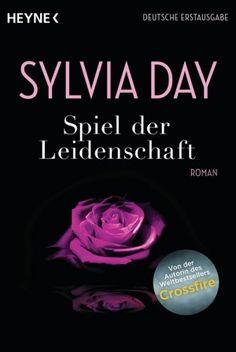Sylvia Day - Spiel der Leidenschaft  5/5 Sterne