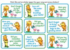Print this out on sticker paper for your very own Lorax stickers!
