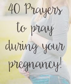 Life Encouraged: 40 Prayers During Your Pregnancy- Part One