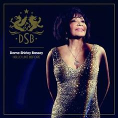 Shirley Bassey Album 'Hello Like Before' Gets New 11/17 Release Date