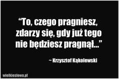 WielkieSłowa.pl : cytaty, złote myśli, aforyzmy, sentencje Sad Quotes, Daily Quotes, Inspirational Quotes, Funny Motivation, Word Up, My Guy, How I Feel, Motto, Book Worms