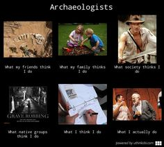 archeologist meme - Google Search