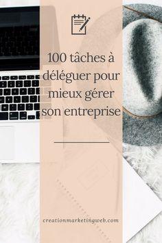 100 Taches A Deleguer Pour Mieux Gerer Son Entreprise Virtualassistant Adjointe Adjointevirtuelle