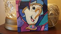 Disney's Chip from Beauty and the Beast  hand painted on mini canvas  Check out my new Facebook page https://www.facebook.com/heavenlyestudio/