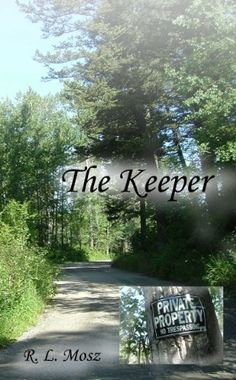 05/05/15 NEW BLOG POST: FREE Kindle Unlimited Book >> The Keeper by R. L. Mosz — Content Mo ~ Mo' Content for You! ~ A Reader Lair FREE KINDLE BOOKS