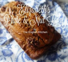 Elizabeth's Date and Nut Loaffrom The English Kitchen