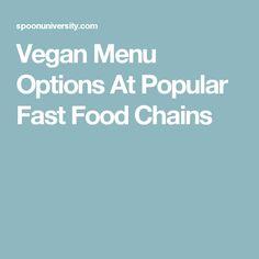 Vegan Menu Options At Popular Fast Food Chains