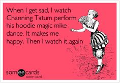 Search results for 'channing tatum' Ecards from Free and Funny cards   someecards.com