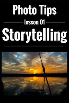 #Travel #Photography Tips #Storytelling