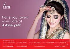 What does calendar say about your schedule? Block your dates now and see the real YOU only at A one. #WeddingMakeup