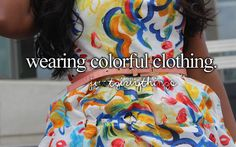 Wearing Colorful Clothing -Just Girly Things <3