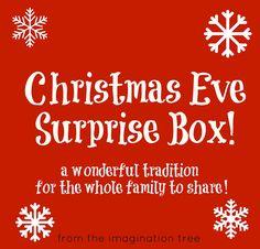 Christmas eve surprise box. include: new pajamas, christmas movie, popcorn, mugs, hot chocolate, marshmallows, christmas book. Cute idea!! Will so be doing this!!!