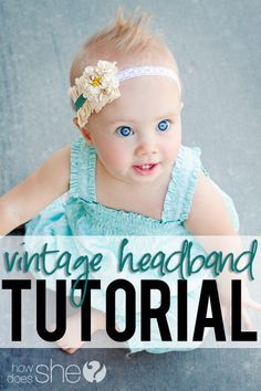 Adorable Vintage Headband Tutorial! I especially love the lace! #vintage #headband #diy from howdoesshe.com