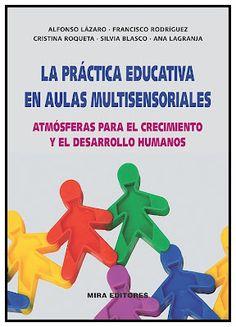 AUFOP: La práctica educativa en aulas multisensoriales. Atmósferas para el crecimiento y el desarrollo humanos