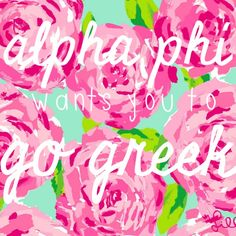 Alpha phi wants you to go greek