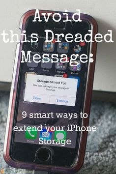 9 Smart Ways To Extend Your iPhone's Storage.