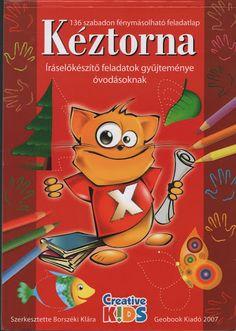 Kéztorna - Mónika Kampf - Picasa Web Albums Preschool Worksheets, Kindergarten Activities, Activities For Kids, Help Teaching, Activity Sheets, Toddler Preschool, After School, Special Education, Kids And Parenting