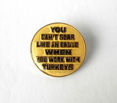 Vintage Pin Lapel Tie Button You Can't Soar Like an Eagle Vintage Pins, Lapel Pins, Coins, Stamps, Eagle, Buttons, Tie, Canning, Handmade
