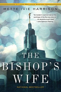 The Bishop's Wife by Mette Ivie Harrison | PenguinRandomHouse.com  Amazing book I had to share from Penguin Random House