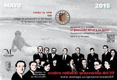 """Publicidad Generación del 27. Exposición :""""La Generación del 27 y su época"""", en Teba (Málaga)."""