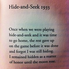 """""""Hide-and-Seek 1933"""" by Galway Kinnell, from STRONG IS YOUR HOLD"""