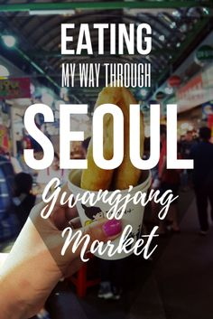 KOREA TRAVEL・Eating My Way Through Seoul: Gwangjang Market