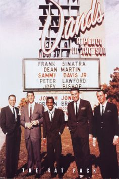 THE RAT PACK  I LOVED ALL OF THEM EXCEPT PETER LAWFORD.