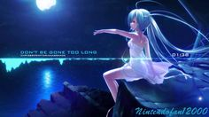 Nightcore - Don't Be Gone Too Long [Request]